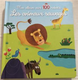 法文纸板书 mon album aux 100 rabats les Animaux sauvages Les 我的专辑有100个皮瓣野生动物带翻翻书