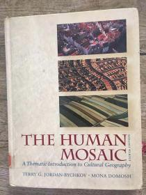 The Human Mosaic: A Thematic Introduction to Cultural Geography
