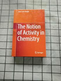 The Notion of Activity in Chemistry正版现货