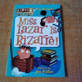 My Weird School #9: Miss Lazar Is Bizarre!疯狂学校#9:拉扎尔小姐很奇怪!