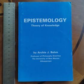 epistemology theory of  knowledge introducing  philosophy history of philosophy 认识论 知识的理论