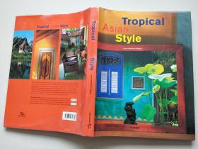 Tropical  Asian  Style  Asian  Style