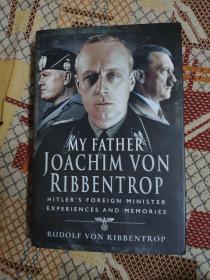 我的父亲里宾特洛普 /My Father Joachim von Ribbentrop