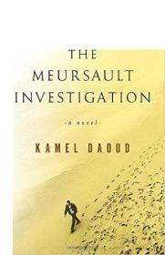 默尔索的调查 英文原版 The Meursault Investigation