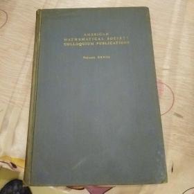 AMERICAN MATHEMATICAL SOCIETY COLLOQUIUM PUBLICATIONS volume XⅩⅤⅠⅠⅠ(西南交大著名教授郭可詹英文签赠本)