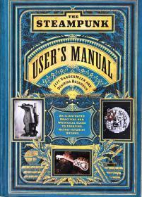 The Steampunk Users Manual 蒸汽朋克指南 用户手册 英文艺术书