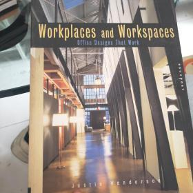 Workplaces and Workspaces:Office Spaces That Work