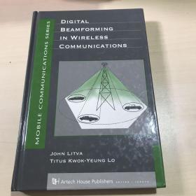 Digital Beamforming in Wireless Communications 数字波束形成在无线通信