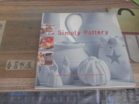 Simply  Pottery  【简单陶器】  A practical course in basic pottery techniques【陶艺基本技术实践课】