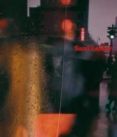 Saul Leiter: 3rd Revised Edition