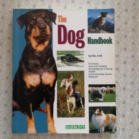 The Dog Handbook    Dan Rice ,D. V. M.