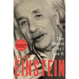 爱因斯坦:我眼中的世界 我的世界观 英文原版 The World As I See It Albert Einstein