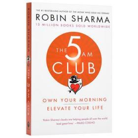 罗宾·夏玛:凌晨五点俱乐部 英文原版 The 5 AM Club《卖掉法拉利的高僧》
