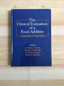 THE CLINICAL EVALUATION OF A FOOD ADDITIVE