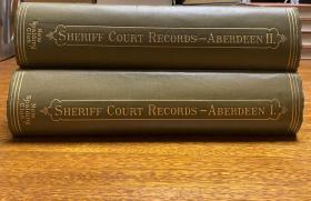 Records of the Sheriff Court of Aberdeenshire  专门为 New Spalding Club 印刷  ,   限量500册, 这是第280册。1904年出版