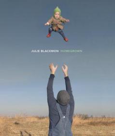 Julie Blackmon - Homegrown
