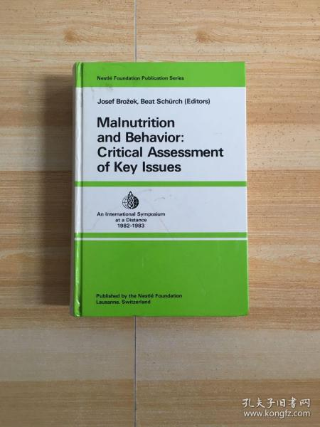 MALNUTRITION AND BEHAVIOR CRITICAL ASSESSMENT OF KEY LSSUES