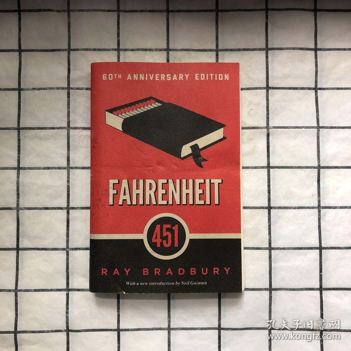 Fahrenheit 451:60th Anniversary Edition