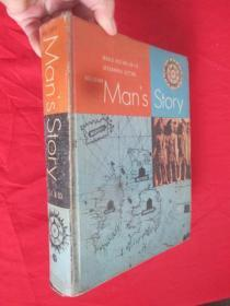 Man's Story :World History in its Ceographic Setting (16开,精装)   【详见图】