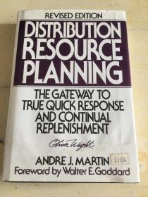 DRP: Distribution Resource Planning: The Gateway to True Quick Response and Continuous Replenishment