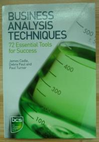 英文原版书 Business Analysis Techniques: 99 essential tools for success revised Edition by James Cadle  (Author), Debra Paul  (Author), Paul Turner (Author)