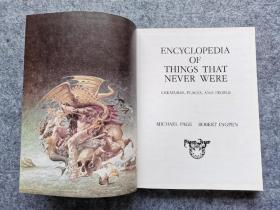 Encyclopedia of Things That Never Were:Creatures, Places, and People