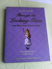 Through the Looking-Glass: And What Alice Found There     英文原版  铜版纸彩插本