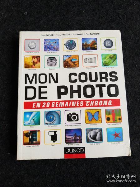 MON COURS DE PHOTO:EN 20 SEMAINES CHRONO