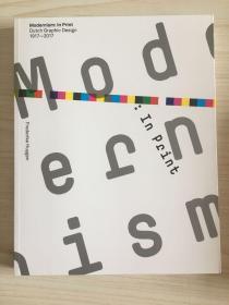 Modernism:In Print Dutch Graphic Design 1917-2017 现代主义:荷兰平面设计1917-2017