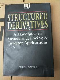 Structured Derivatives: A Handbook of Structuring, Pricing &Investor Applications