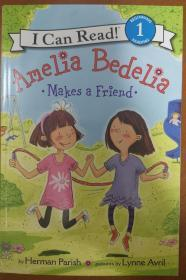 Amelia Bedelia Makes a Friend (I Can Read, Level 1)[阿米莉亚·贝迪利亚交朋友]
