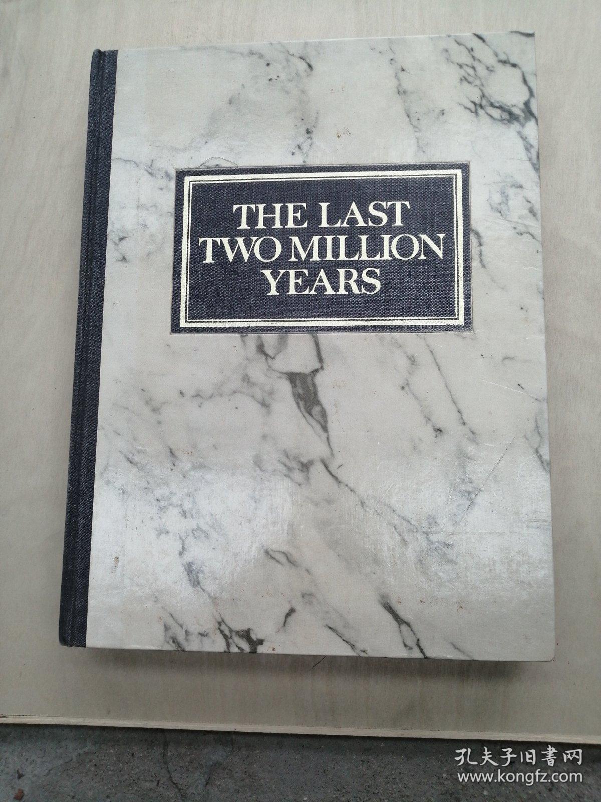 The Last Two Million Years 英文原版 全球通史【详情请看图】内页干净  实物拍摄