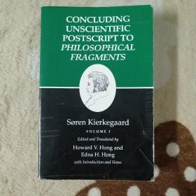 Concluding Unscientific Postscript To Philosophical Fragments Volume 1 (kierkegaard's Writings)