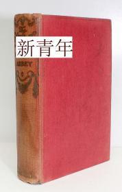 稀缺版,简·奥斯汀著《 诺桑觉寺和劝说 》约1910年出版,精装24开