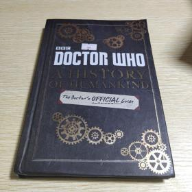Doctor Who:A History of Humankind: The Doctor's Official Guide