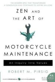Zen and the Art of Motorcycle Maintenance:An Inquiry Into Values (P.S.)