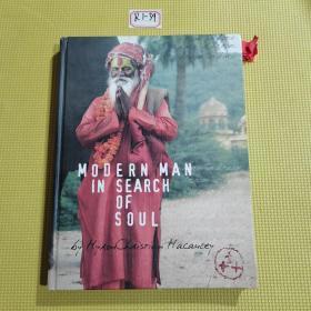 M O O E R N  MAN IN SEARCH  OF  SOUL