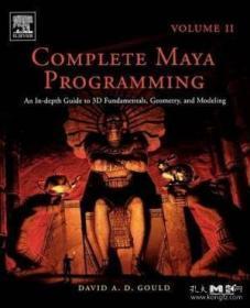 Complete Maya Programming Volume Ii, Volume 2-完成Maya编程第二卷,第二卷