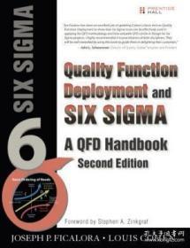 Quality Function Deployment And Six Sigma Second Edition (paperback): A Qfd Handbook (2nd Edition)-质量功能展开与六西格玛第二版(平装):质量功能展开手册(第二版)