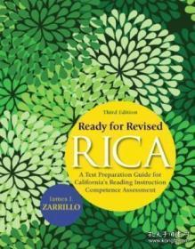 Ready For Revised Rica: A Test Preparation Guide For California's Reading Instruction Competence Ass-准备修改的Rica:加州阅读教学能力Ass的备考指南