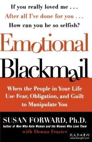 Emotional Blackmail 情感勒索:助你成功应对人际关系中的软暴力