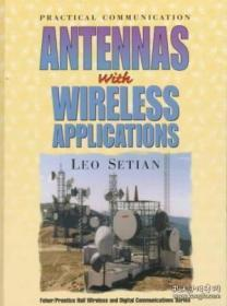 Practical Communication Antennas With Wireless Applications (feher/prentice Hall Digital And Wireles-具有无线应用的实用通信天线(feher/prentice Hall Digital和Wireles