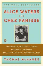Alice Waters And Chez Panisse-爱丽丝·沃特斯和切兹·帕尼斯