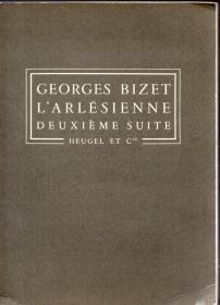 32开法文版:《阿莱城的姑娘 第二组曲(L'arlesienne Deuxième suite)》