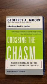 Crossing the Chasm:Marketing and Selling Disruptive Products to Mainstream Customers