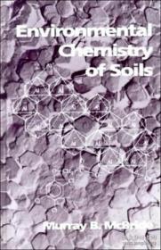 Environmental Chemistry Of Soils-土壤环境化学