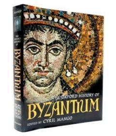 The Oxford History Of Byzantium-拜占庭牛津史