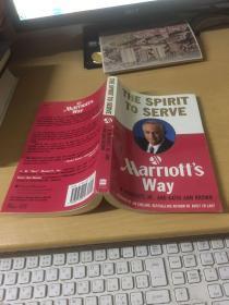 服务的精髓:马里奥特之路 The Spirit to Serve Marriots Way by J. W. Marriott (企业领袖)英文原版书