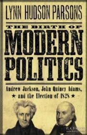 The Birth Of Modern Politics-现代政治的诞生