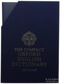 The Compact Oxford English Dictionary-简明牛津英语词典